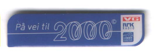 "Millennium media pin ""On the way to 2000"""