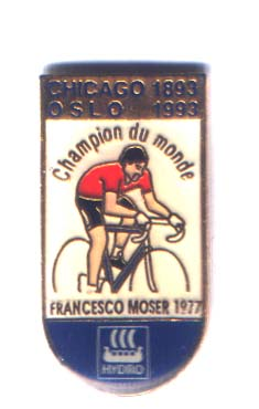 Hydro - Chicago 1893 Oslo 1993 - Francesco Moser - Champion Du M